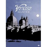 Venise hantée - Intégrale