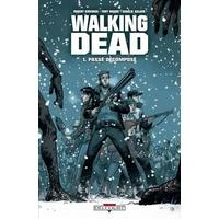 Walking Dead : 01. Passé décomposé