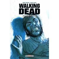 Walking Dead : 04. Amour et mort