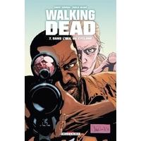 Walking Dead : 07. Dans l??il du cyclone