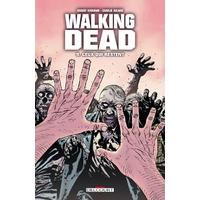 Walking Dead : 09. Ceux qui restent