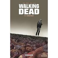 Walking Dead : 17. Terrifiant