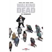 Walking Dead : 28. Vainqueurs