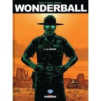 Wonderball : 03. Le shérif