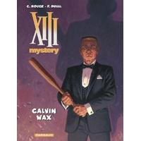 XIII Mystery : 10. Calvin Wax