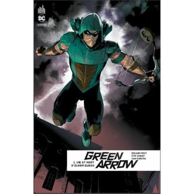 Green-arrow-rebirth-Tome-01-vie-et-mort-oliver-queen-cover