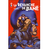 Batman: La revanche de Bane