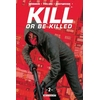 Kill or Be Killed : 02. Tome 2