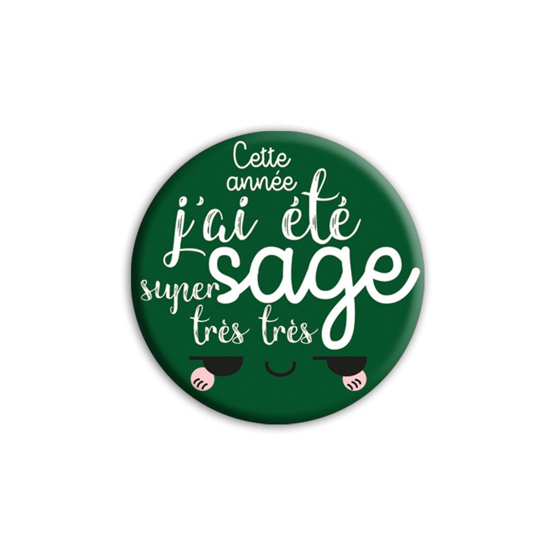 ★ Les Badges de Noël ★ Cette année, j'ai été super très très sage! - version verte