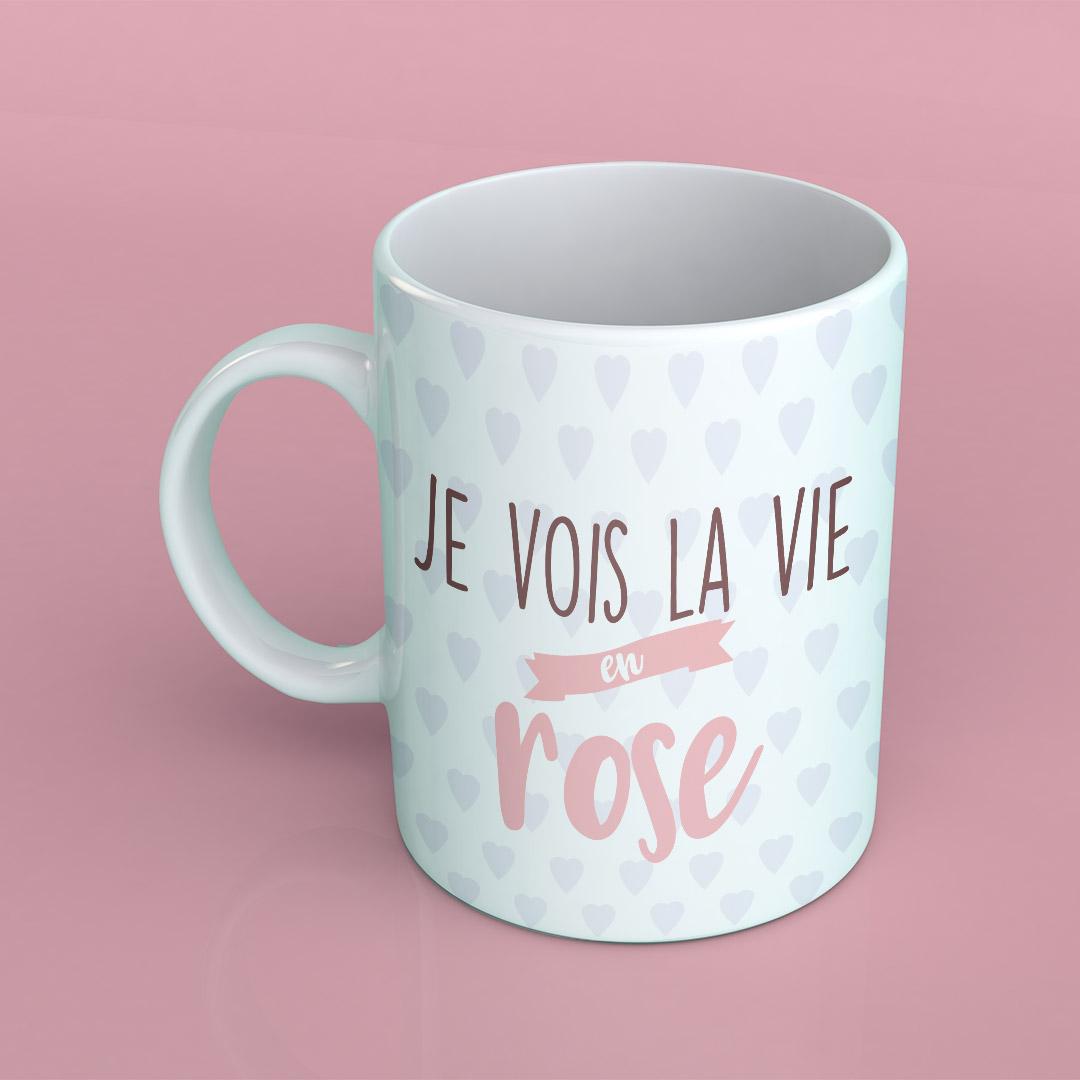 Mug – Je vois la vie en Rose