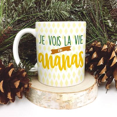 Mug – Je vois la vie en Ananas