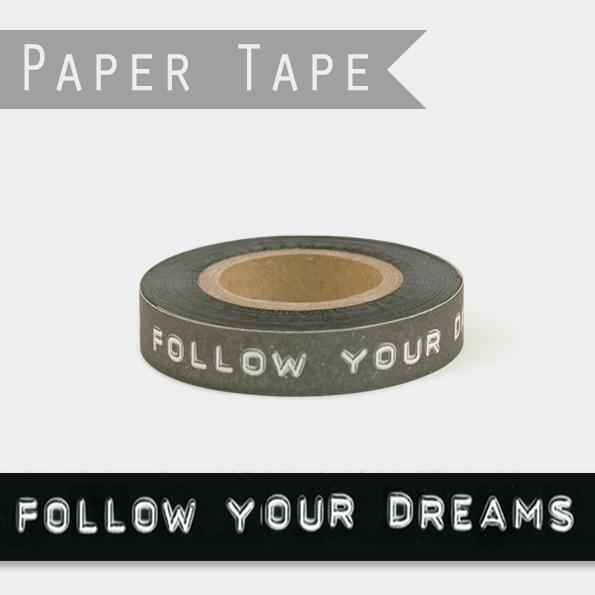 Follow your dreams - 25m de ruban adhésif déco