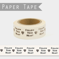 """Follow your heart"" - Masking tape 10m"