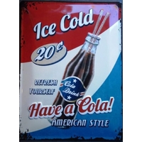 Plaque Ice Colad Have a Cola