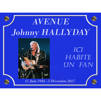 Plaque de rue AVENUE Johnny HALLYDAY