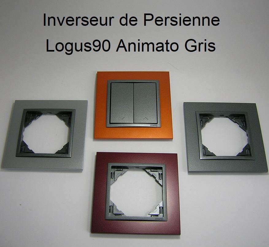 inverseur de Persienne - Logus90 Animato Gris