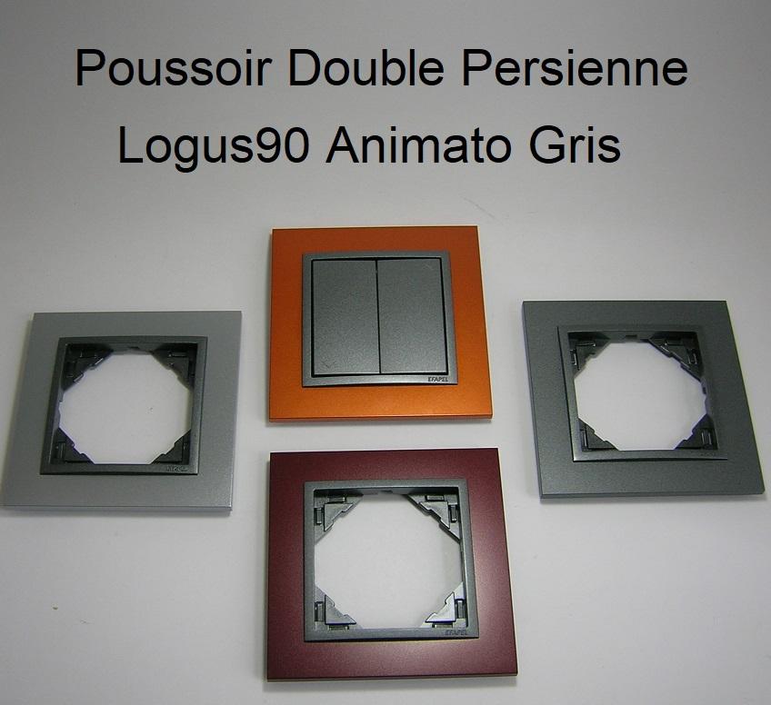Poussoir Double de Persienne - Logus90 Animato Gris