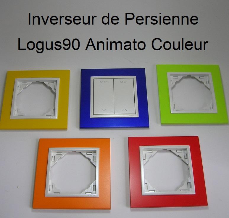 Inverseur de Persienne - Logus90 Animato Couleur