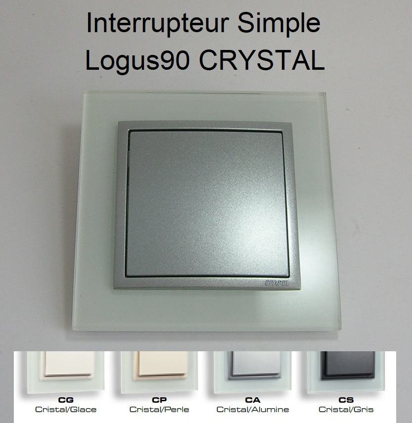 Interrupteur Simple - Logus90 CRYSTAL