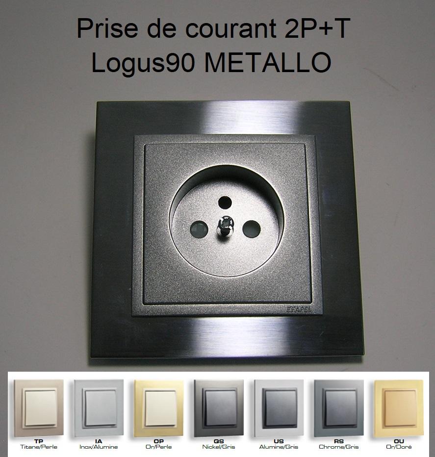 Prise de courant française 2P+T - Logus90 METALLO