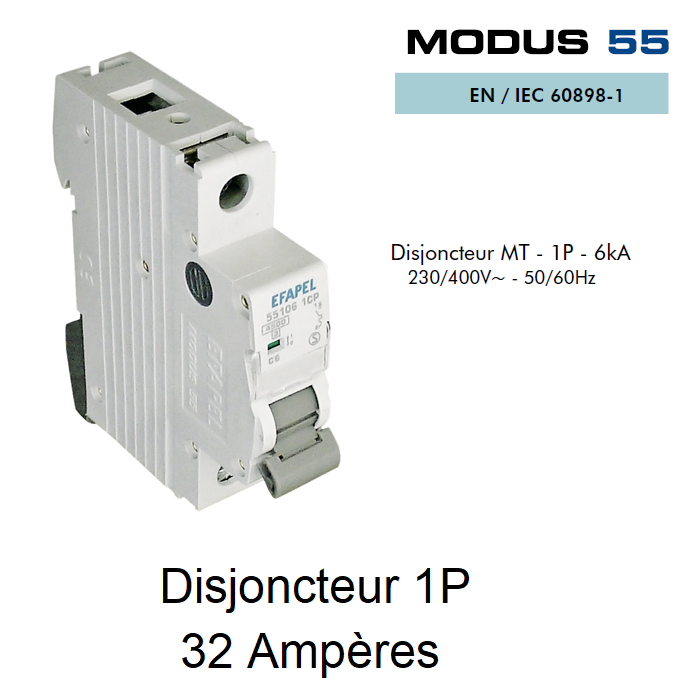 Disjoncteur Magnétothermique 1P - 6kA - 32A