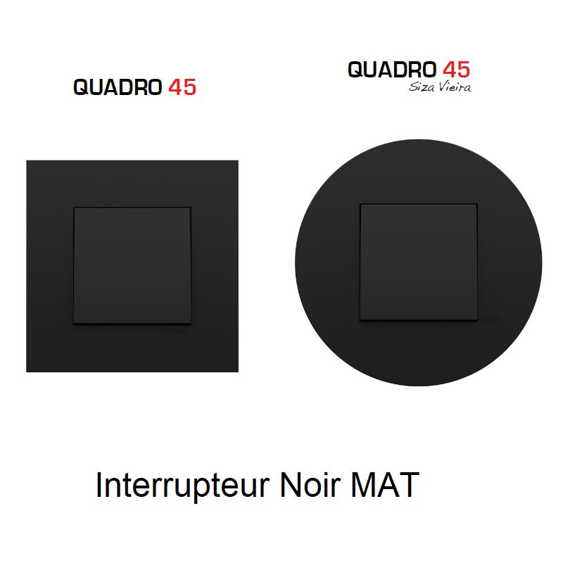 Interrupteur Complet Quadro 45 - NOIR MAT