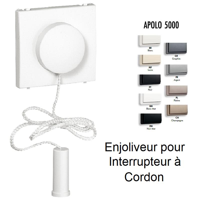 Enjoliveur pour Va-et-Vient / Poussoir avec Cordon - APOLO 5000