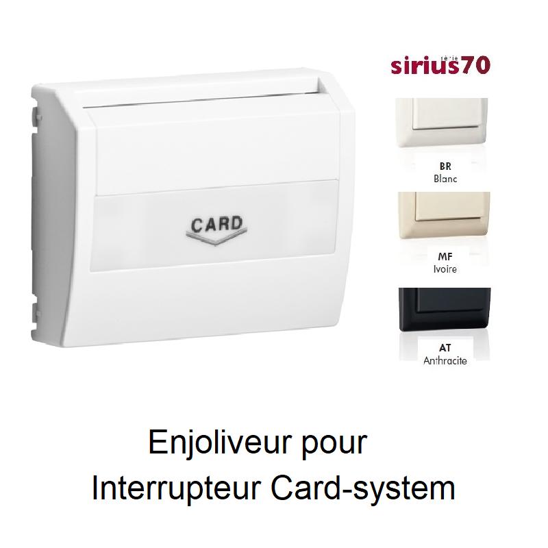 Enjoliveur pour Interrupteur Card-system - Sirius70