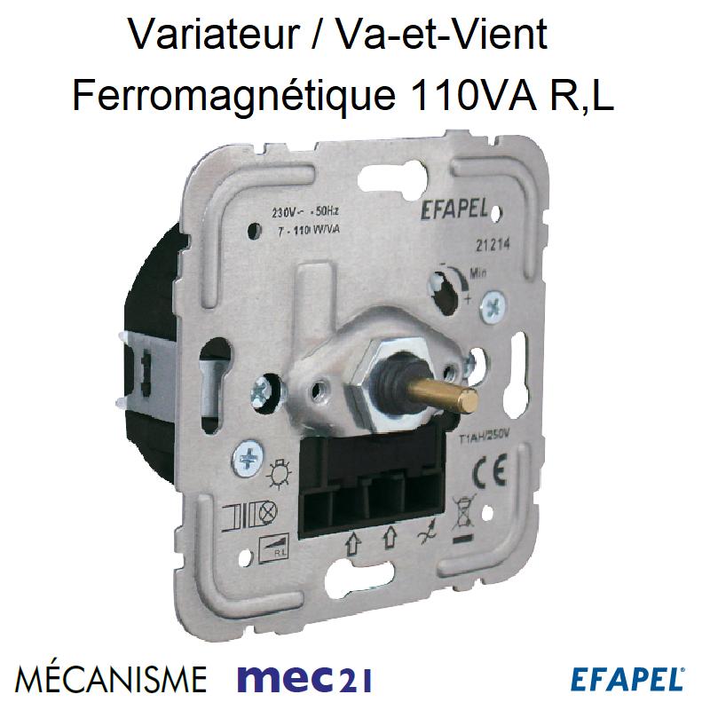 Mécanisme Variateur Va-et-Vient Ferromagnétique pour lampes basse consommation 110VA R,L mec21
