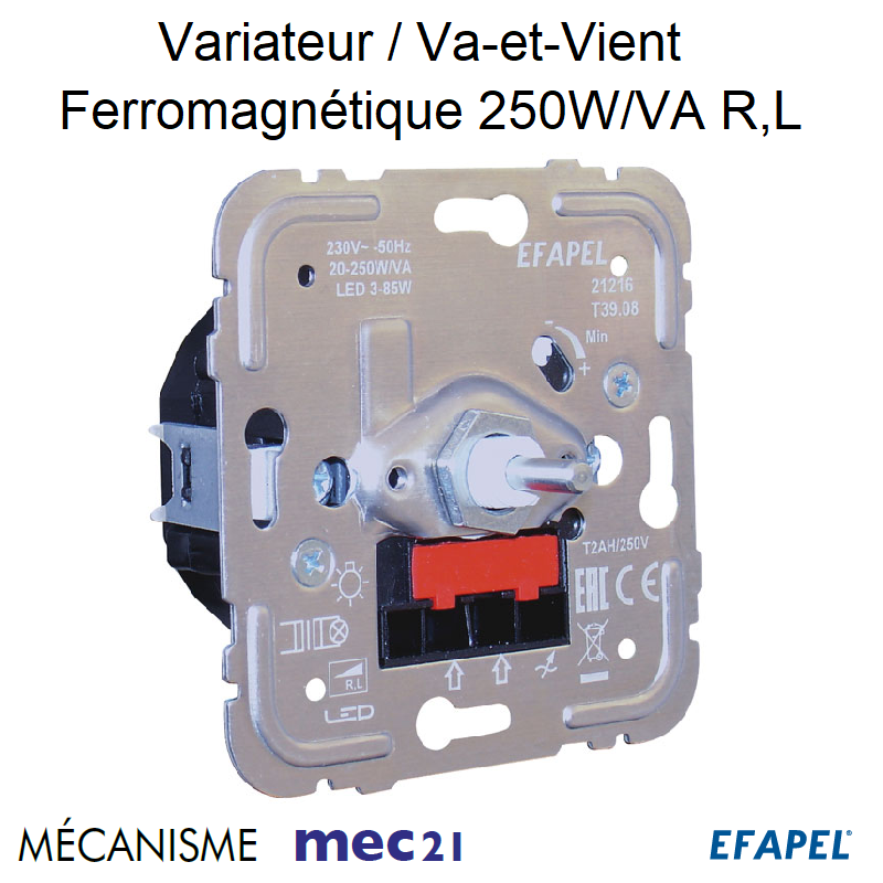 Mécanisme Variateur/Va-et-Vient Ferromagnétique pour Lampes Basse Consommation 250W/VA R,L