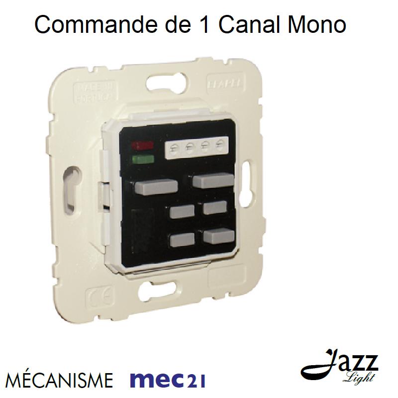 Mécanisme de Commande de 1 Canal Mono
