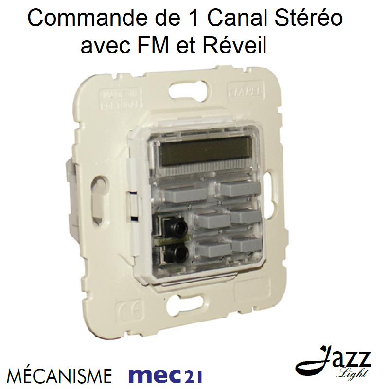 Mécanisme de Commande de 1 Canal Stéréo avec FM et Réveil