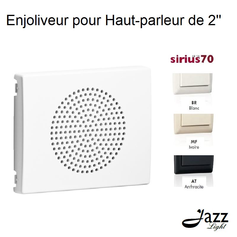 Enjoliveur pour Haut-parleur de 2 - Sirius 70