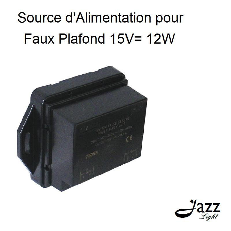 Source d\'Alimentation pour Faux-plafond 15V= 12W