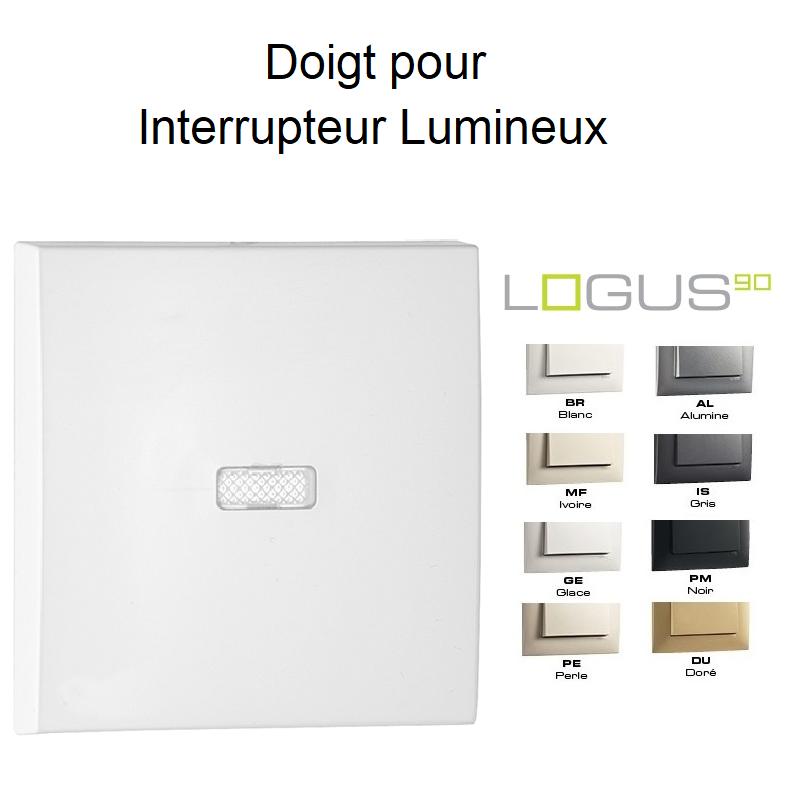 Doigt pour Interrupteur Lumineux LOGUS90