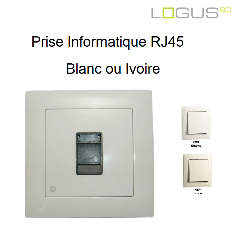 Prise Informatique RJ45 - 1 Sortie Blanc ou Ivoire Logus90