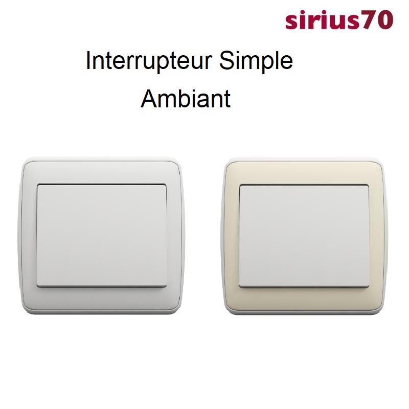 Interrupteur Ambiant sirius70 Complet Blanc ou Ivoire