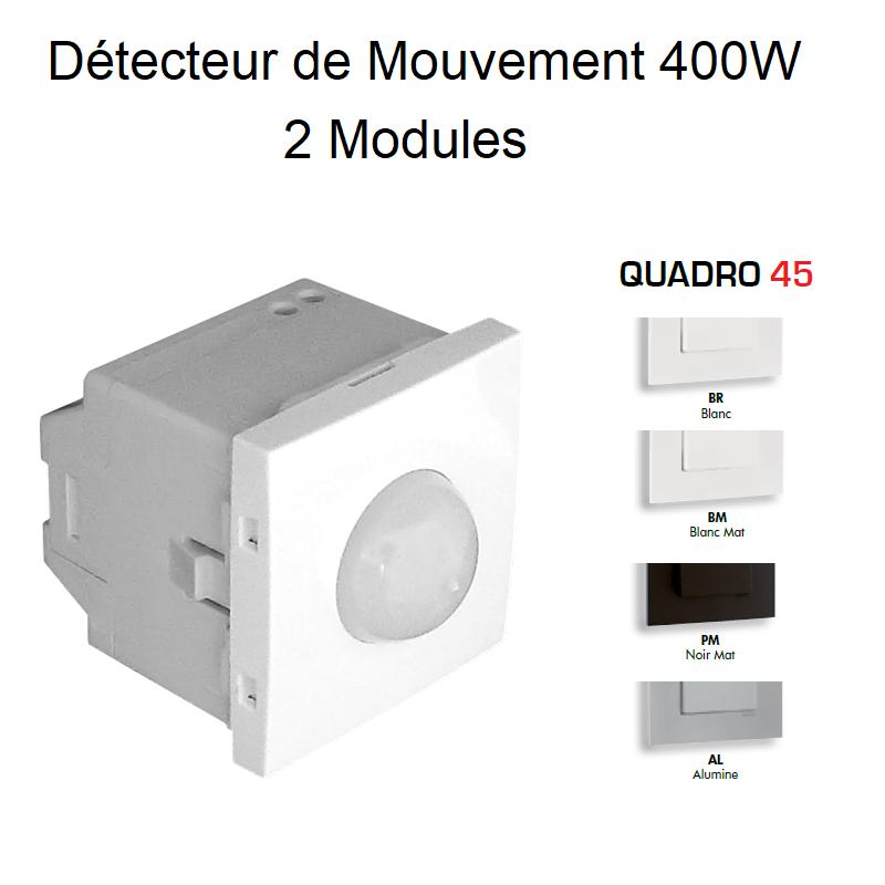 Détecteur de Mouvement de 400W - 2 Modules QUADRO 45