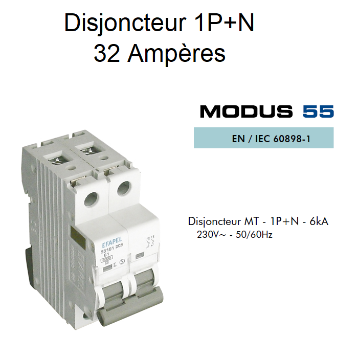 Disjoncteur Magnétothermique 1P+N - 6kA - 32A