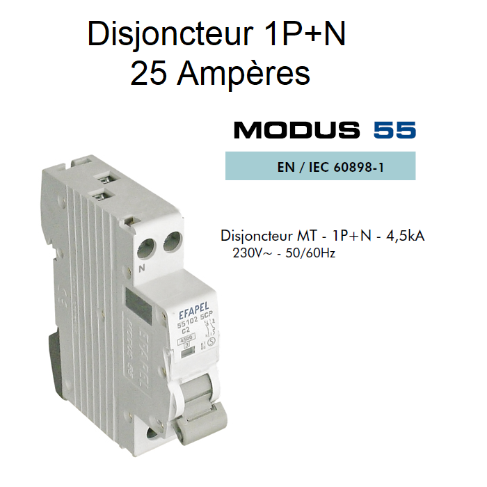 Disjoncteur Magnétothermique PLUS - 1P+N - 4,5kA - 25A