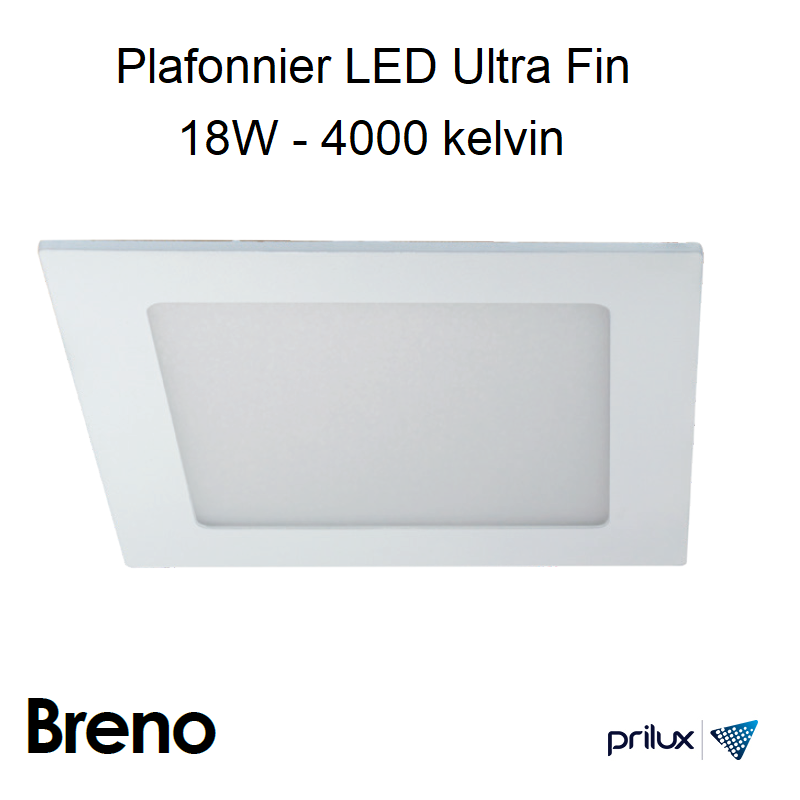 Downlight Ultra Fin Carré 18W 4000 kelvin - BRENO SQ Alu