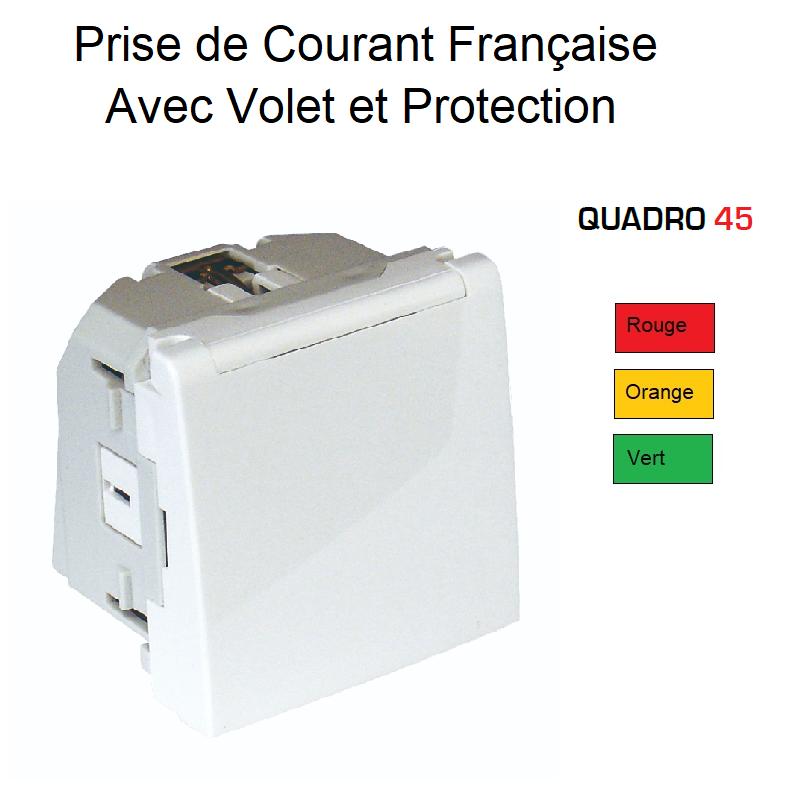 Prise de courant Française avec Volet et Protection - Quadro 45 Couleur