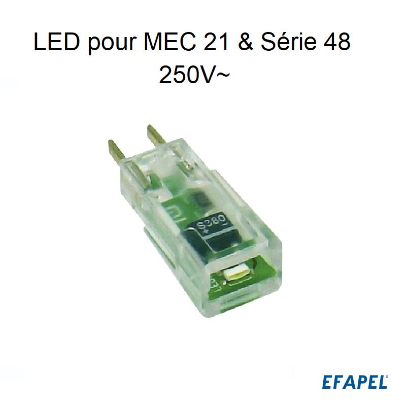 LED pour voyant lumineux des appareils Série MEC 21 et Série 48 - 250V~
