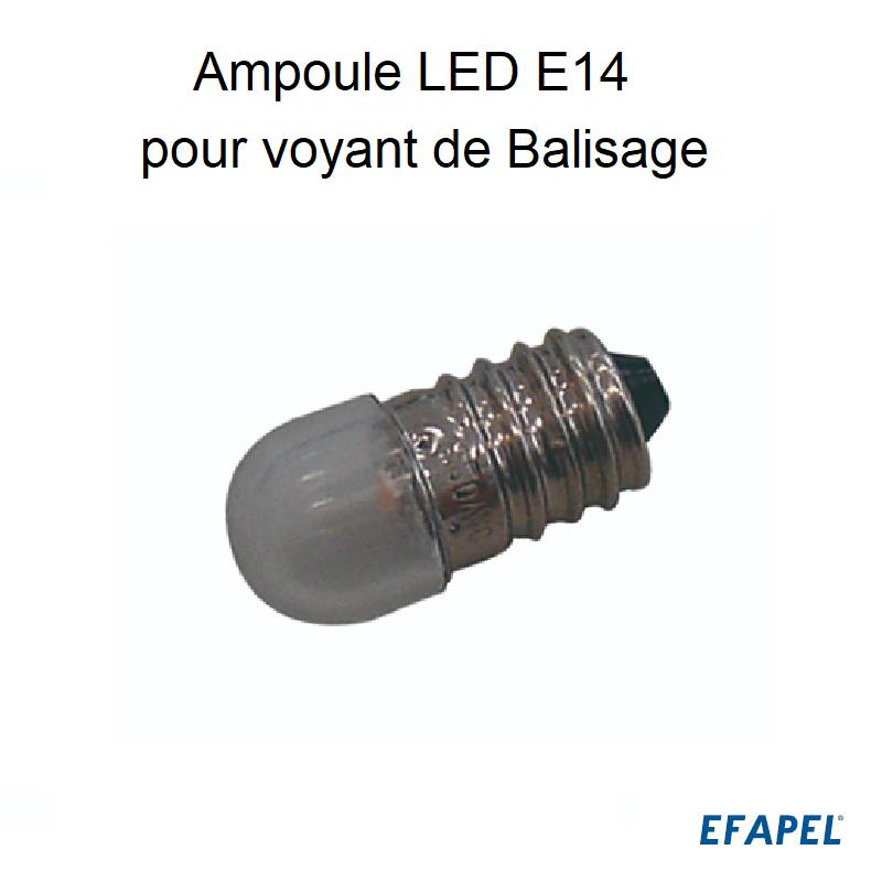 Lampe LED E14 pour Voyant de Balisage