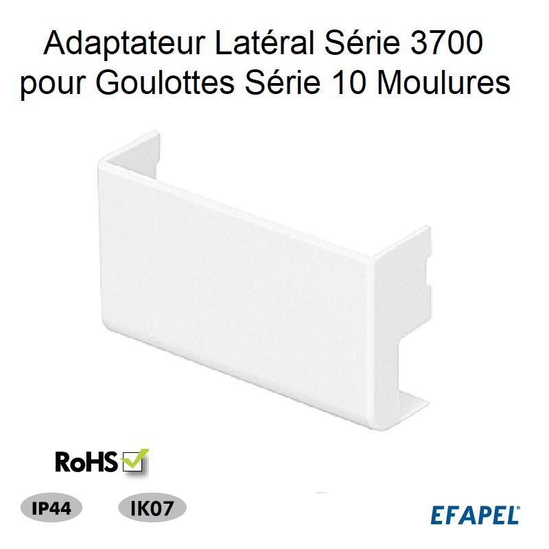 Adaptateur Latéral Série 3700 pour Goulotte Moulures