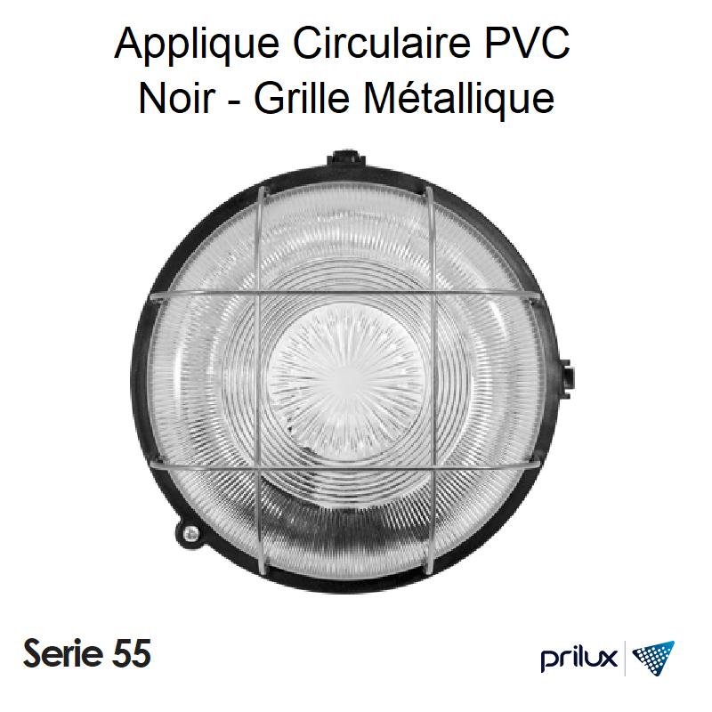 Applique Circulaire PVC Série 55 avec Grille métallique - NOIR