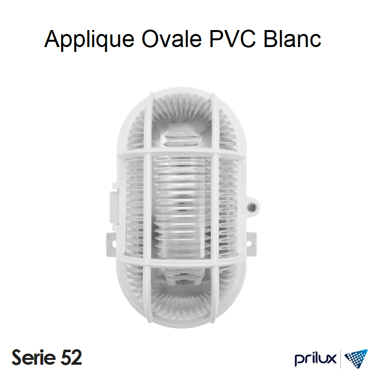 Applique Ovale PVC IP44 Série 52 - BLANC