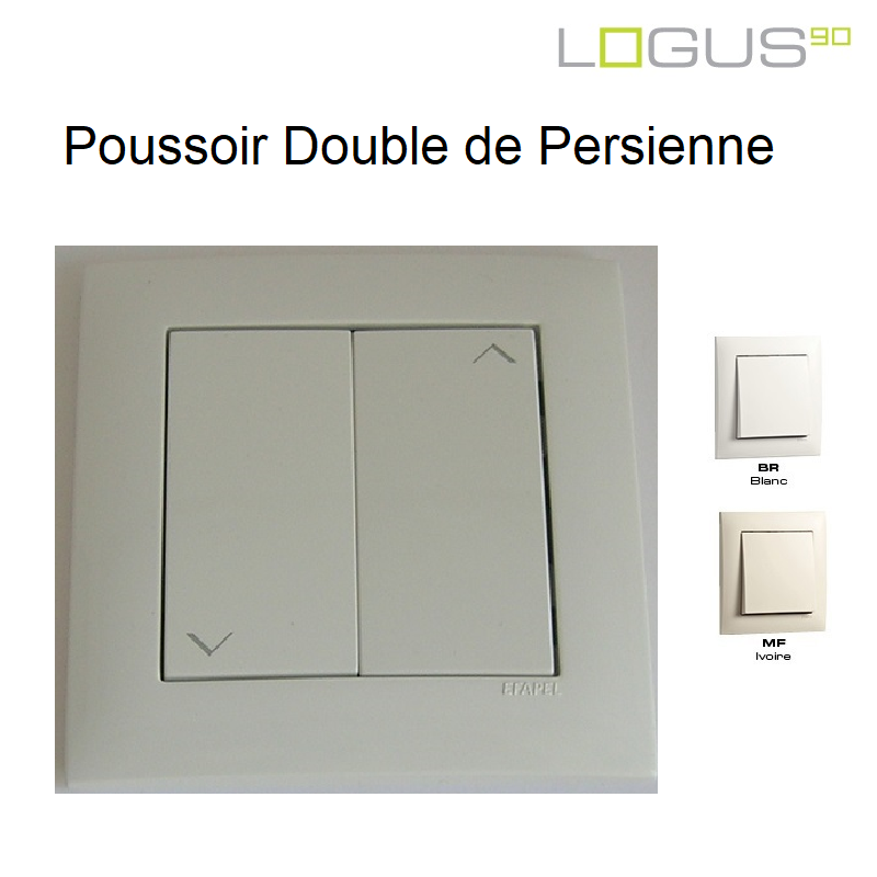 Poussoir Double de Persienne Logus90 Blanc ou Ivoire