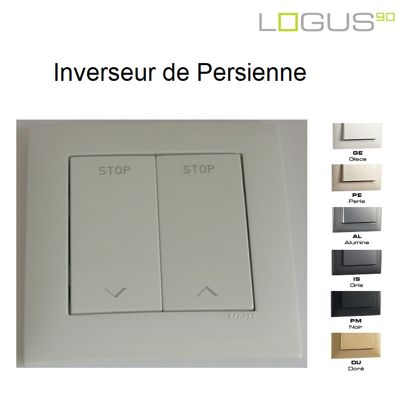 Inverseur de Persienne - LOGUS90 Aquarella