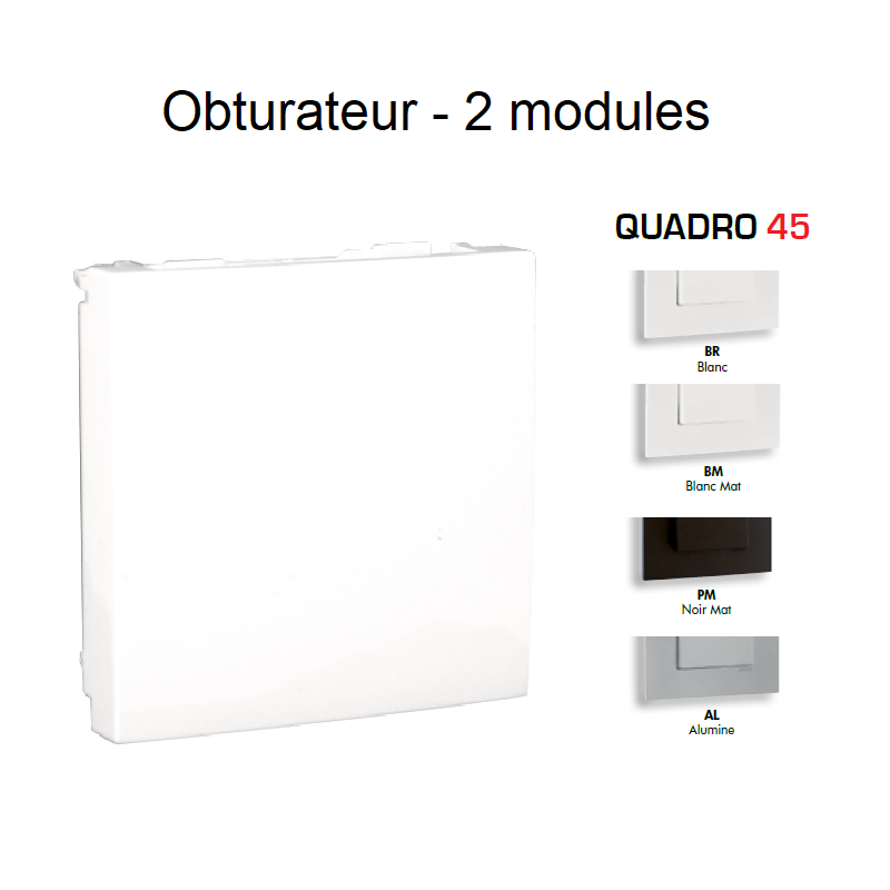 Obturateur QUADRO 45 - 2 modules